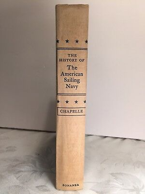 The History Of The American Sailing Navy By Howard I. Chapelle 1949