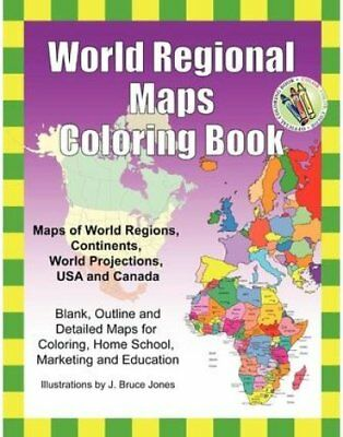 World Regional Maps Coloring Book Maps of World Regions, Contin... 9781466472945