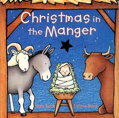 Christmas in the Manger by Nola Buck (English) Board Books Book Free Shipping!