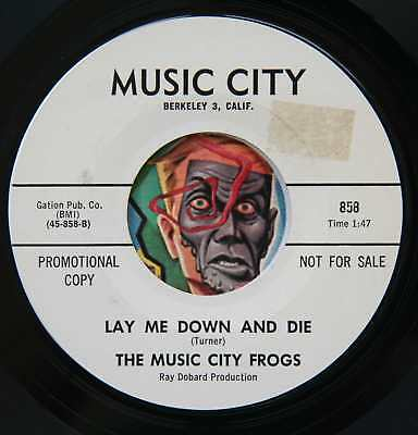 HEAR Music City Frogs 45 Lay Me Down & Die/Dont Say It Again NM garage psych WLP