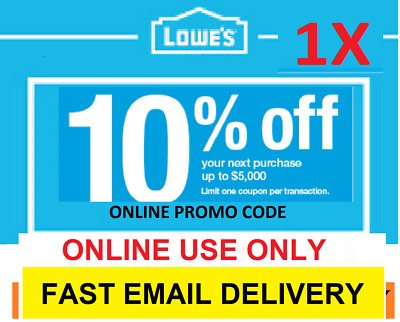 Lowe's 10% OFF LOWES Coupon - Fast Delivery-Online Use Only- EXP 10/30