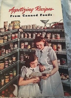 Vintage Appetizing Recipes From Canned Foods Booklet