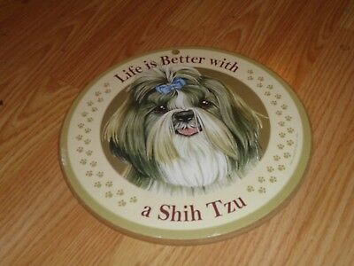 """Life Is Better With A Shih Tzu 10"""" Round Plaque Hang"""