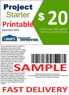 1X One Lowes $20 Off $100 Printable Discount Coupon Online or InStore FAST EMAIL