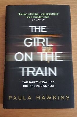 The Girl On The Train By Paula Hawkins First Edition 2015 Hardback 1St