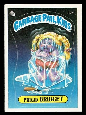 GARBAGE PAIL KIDS: 1ST SERIES, FRIGID BRIDGET, 32a, MATTE, EX+, USA