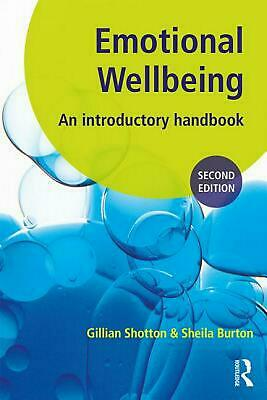 Emotional Wellbeing: An Introductory Handbook for Schools by Gillian Shotton Pap