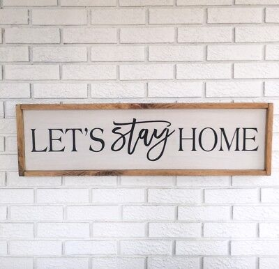 Let's Stay Home, Lets Stay Home, Farmhouse Sign, Home Sign, Wood Sign, Rustic