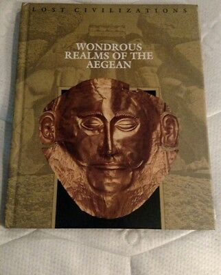 Lost Civilizations: The Wondrous Realms of the Aegean(Hardcover, 1999) Very Good