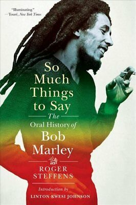 So Much Things to Say The Oral History of Bob Marley 9780393355925