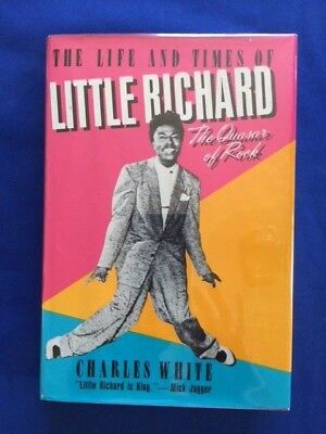 The Life And Times Of Little Richard - 1St. Ed. Inscribed By Little Richard