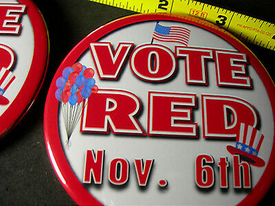"November Election ""Vote RED""  2 button set  3.5 inches to get attention"