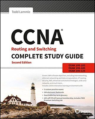 CCNA Routing and Switching :Exam 100-105, Exam 200-105, Exam 200-125 by Todd 2nd