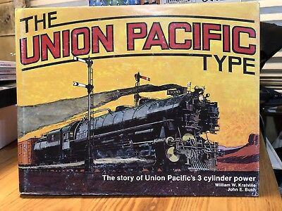 The Union Pacific Type  Union Pacific's 3 Cylinder Locomotives Autographed