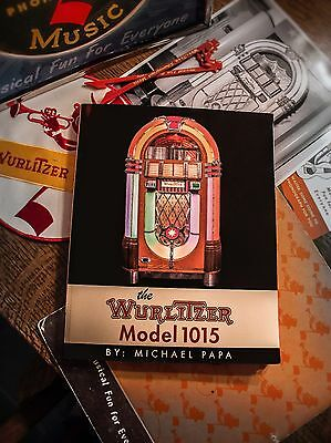 The Wurlitzer Model 1015 Softcover Jukebox Book by Michael Papa