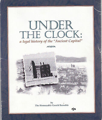 "Under The Clock Legal History of ""Ancient Capitol"" Placenta Bay Newfoundland"