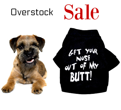 Pet Clothes Dog T Shirt Apparel Puppy Warm Tee Shirts Clothing Novelty Sayings