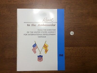 1968 VietNam Report to the Ambassador booklet International Development Refugee