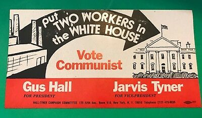 Rare Vtg Hall & Tyner Put Two Workers In The White House Vote Communist Sticker