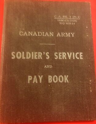 Canadian Army Soldier's Service and Pay Book C.A. Bk. 2(Pt. 1)