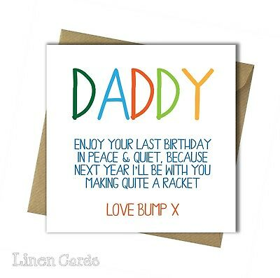 Birthday Card From The Bump Daddy To Be