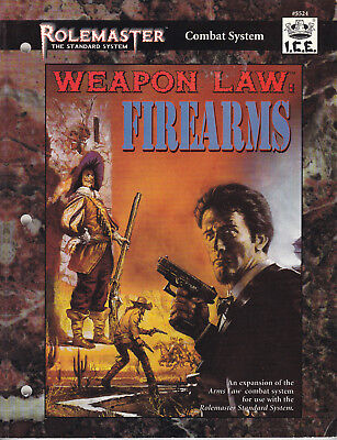 Rolemaster Weapon Law: Firearms I.C.E. ICE 5524