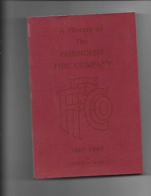 HISTORY Of The FAIRMOUNT FIRE DEPT. LANSDALE, PA 1889-1989 1st.Ed., 279p, CLEAN