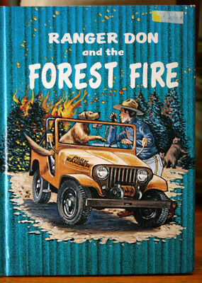 Ranger Don & the Forest Fire by Robert Whitehead 1978 Vintage Book Firefighting