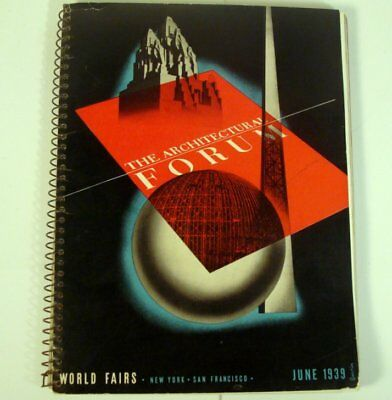 The Architectural Forum June 1939 Worlds Fair New York San Francisco Exposition