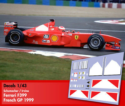 Decals 1/43 - F1 - Schumacher / Irvine - Ferrari F399 - French GP 1998