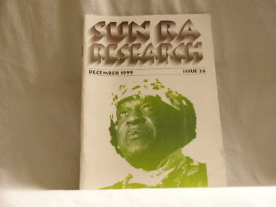 SUN RA Research magazine #26 December 1999 interviews John Gilmore