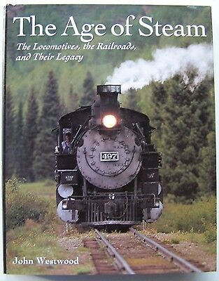 THE AGE OF STEAM John Westwood HC DJ ILLUS 2000 1st Edition - F1