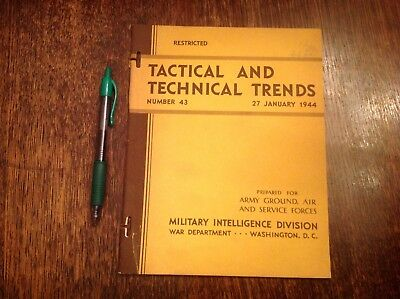 ORIGINAL Restricted WWII Intelligence Doc Tactical and Technical Trends 1944