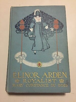 Elinor Arden Royalist Antique Collectible Vintage Old Rare Hard To Find Books