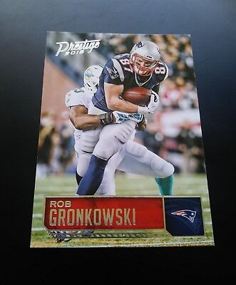Rob Gronkowski New England Patriots #119 Panini Prestige 2016 NFL Football Card