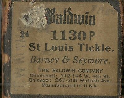 St Louis Tickle, Barney & Seymor Scarce 65-Note, Baldwin 1130 P Piano Roll Orig