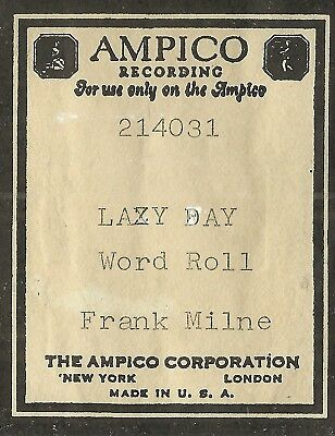 Lazy Day, played by Frank Milne, Ampico 214031 Piano Roll Original