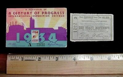 Chicago 1934 Worlds Fair Souvenir Ticket AND 1888 Grant Monument Ten Cent Share