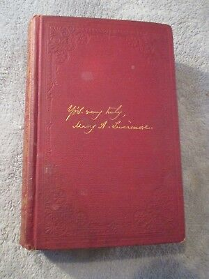 My STORY of the War,1890, Mary A. Livermore. A Nurse's Story of the Civil War.