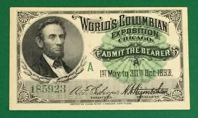 "1893 US World Columbian Exposition ""Admission Ticket"" Abraham LINCOLN! Beauty!"