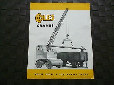 Coles Cranes Model 90095 3 Ton Mobile Crane Pub M.526 5,000/9/48 *As Pictures*