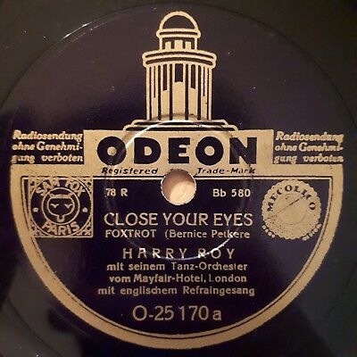Harry Roy mit Tanzorchester - Close Your Eyes / Shine My Sweetie - ODEON...