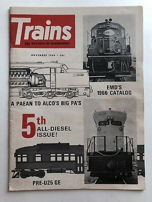 Vintage November 1966 Trains Magazine -- All Diesel Issue-- Lots of Pictures!