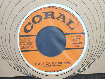 The McGuire Sisters:Tears on my Pillow     US Coral