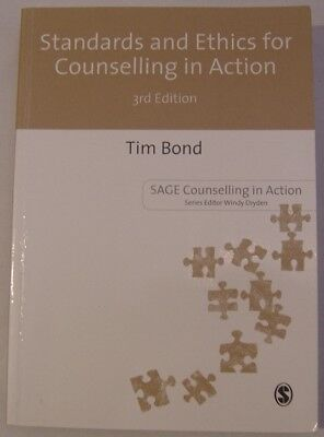 Standards and Ethics for Counselling in Action 3rd Ed Tim Bond