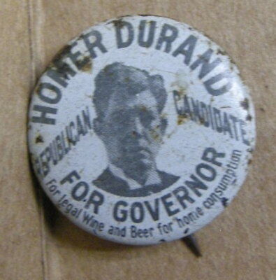Coshocton, OH. HOMER DURAND FOR GOVERNOR. 1924 Anti PROHIBITION Candidate. NoR