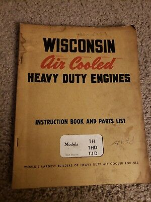Wisconsin Engines Instruction Book N Parts List Model TH THD TJD Issue MM-277-F