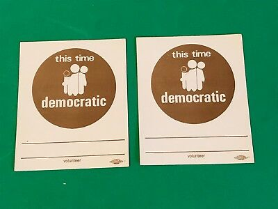Lot of 2 Vintage THIS TIME DEMOCRATIC Volunteer Stickers