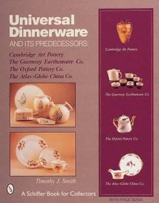 Universal Dinnerware and Its Predecessors (Schiffer Book for Collectors)