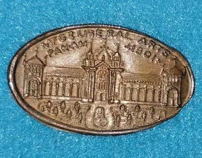 1901 Pan-Amer. Expo Buffalo Elongated Cent Mfg & Liberal Arts - Armour Co. Meats